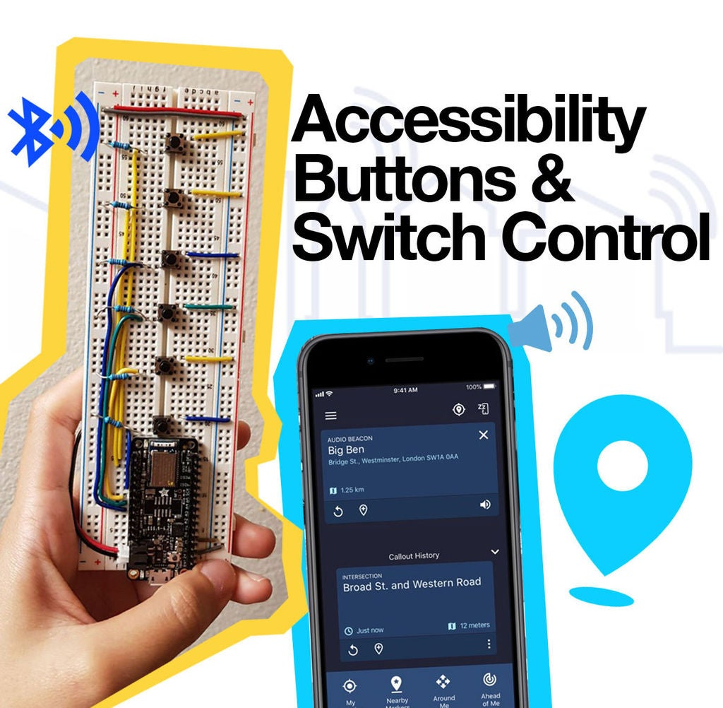 Picture of Arduino Accessibility 'Around Me' Buttons & Switch Control Connected to Your Phone