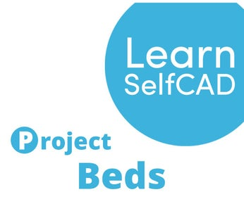 2.4. Beds   Learn SelfCAD