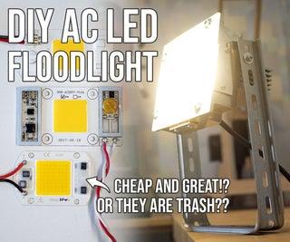 DIY FLOODLIGHT W/AC LEDs (+EFFICIENCY VS DC LEDs)