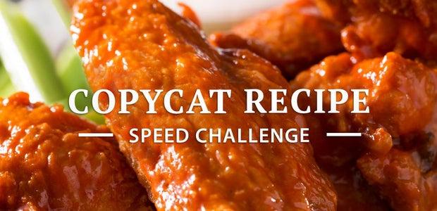 Copycat Recipe Speed Challenge
