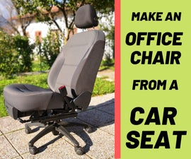 Convert a Car Seat Into the Coolest Office Chair Ever