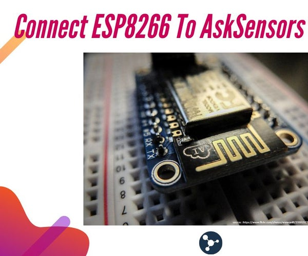 How to Connect the ESP8266 NodeMCU to the IoT Cloud