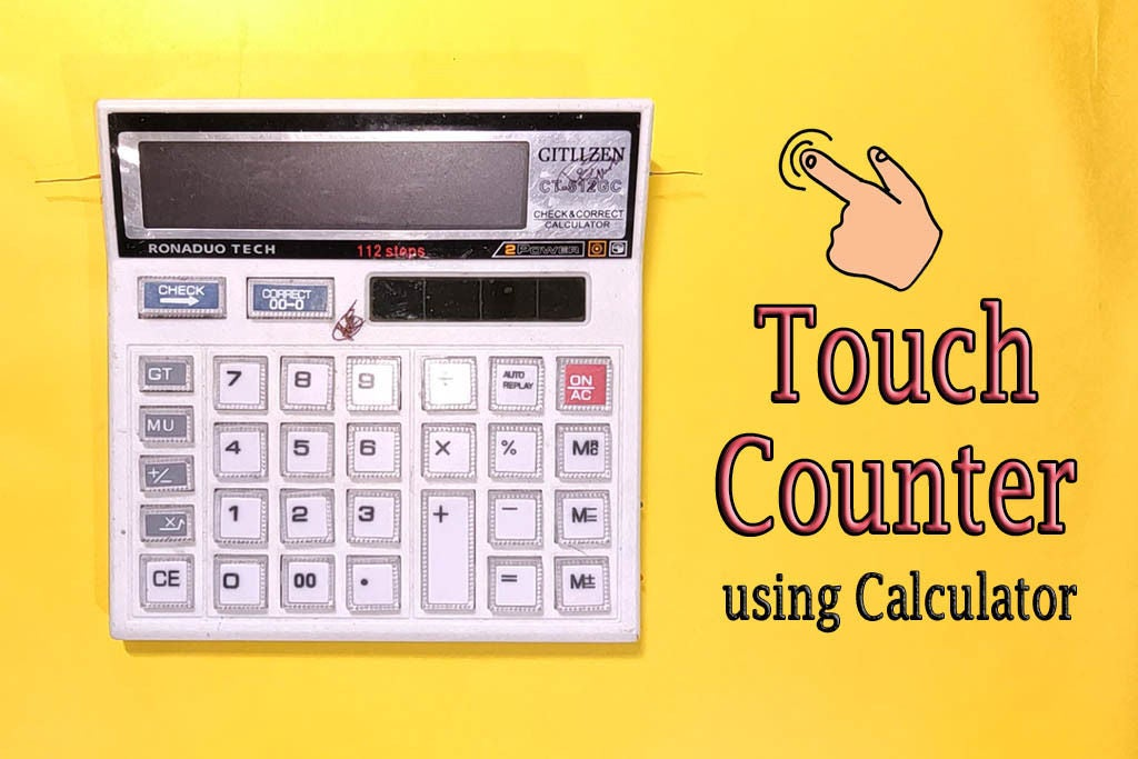 Picture of DIY || Touch Counter From Calculator