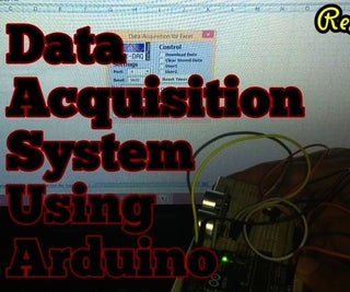 Real Time Data Acquisition System Using Arduino