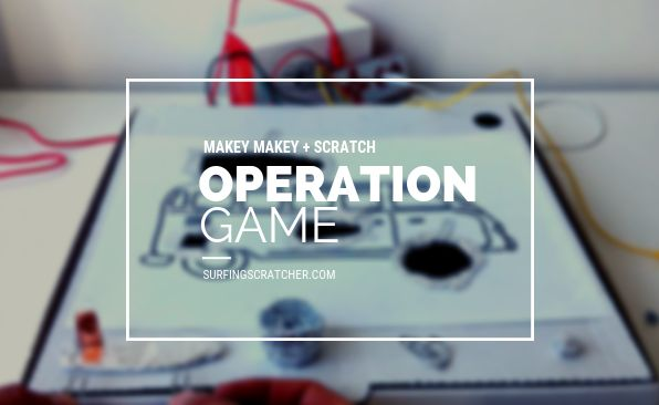 Picture of Makey Makey Operation Game Instructions for Scratch