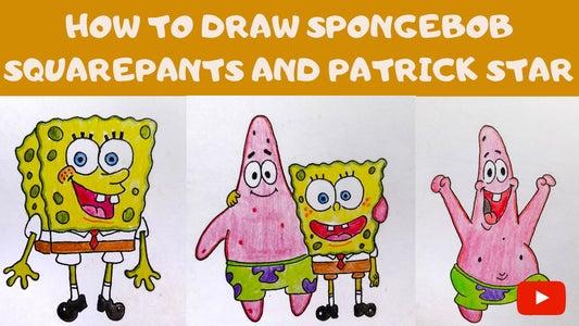 How to Draw Spongebob SquarePants and Patrick Star