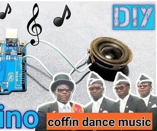 Coffin Dance Music Using Arduino
