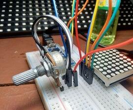 Arduino : Potentio Indicator Uses Led Matrix MAX7219