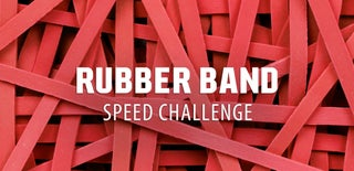 Rubber Band Speed Challenge