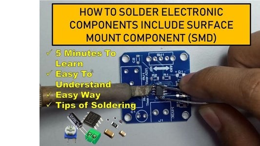 How to Solder SMD and Surface Mount Component, Easy Way, 5 Minutes to Learn , Easy to Understand