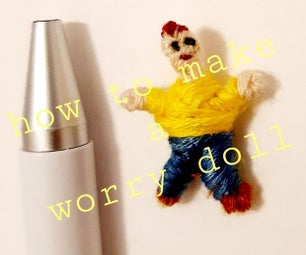 How to Make Worry Dolls