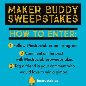 Instructables Maker Buddy Instagram Sweepstakes