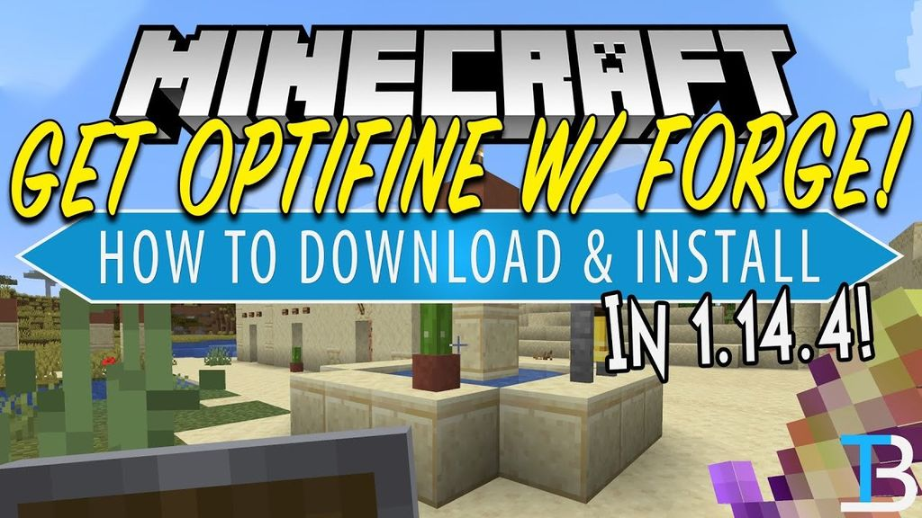 How to Install Optifine and Forge 1.14.4