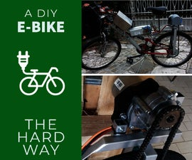 Electric Bike  - the HARD Way