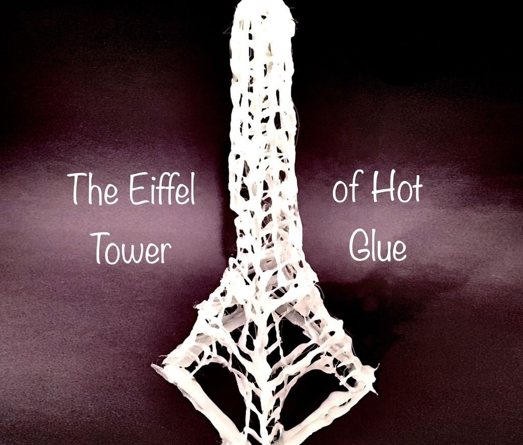 Picture of The Eiffel Tower of Hot Glue