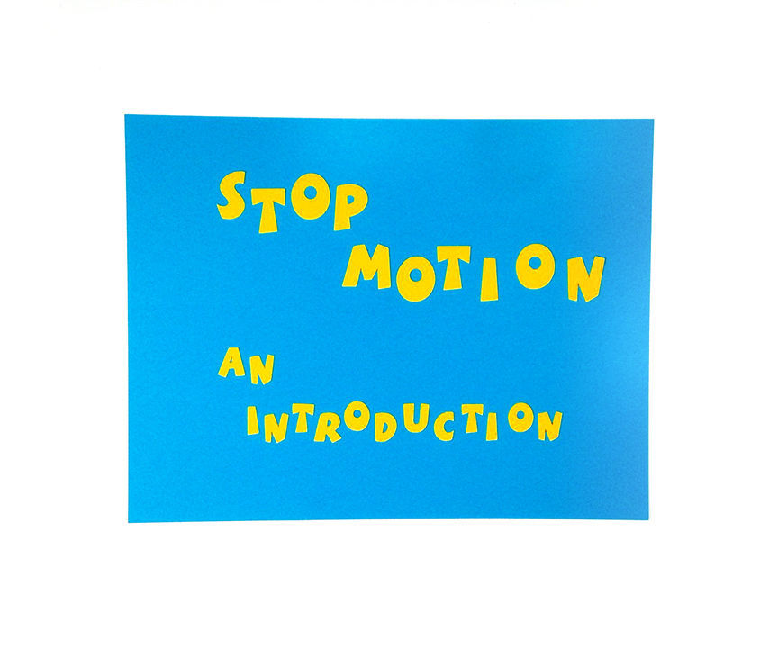 Intro to Stop Motion