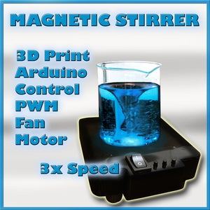 Arduino Controlled Magnetic Stirrer