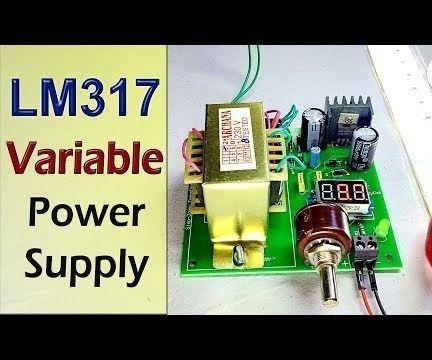 Adjustable Voltage DC Power Supply Using LM317 Voltage Regulator