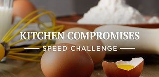 Kitchen Compromises Speed Challenge