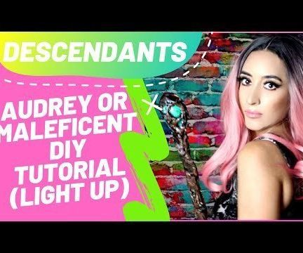 Descendants Audrey / Maleficent Scepter DIY