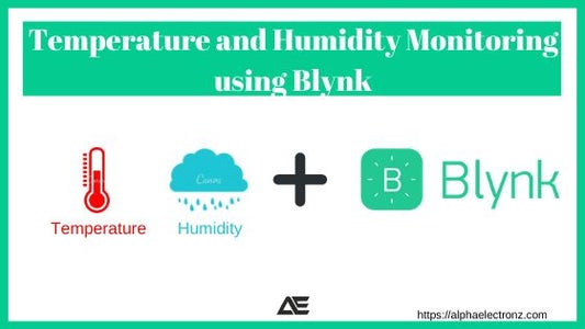 Temperature and Humidity Monitoring Using Blynk