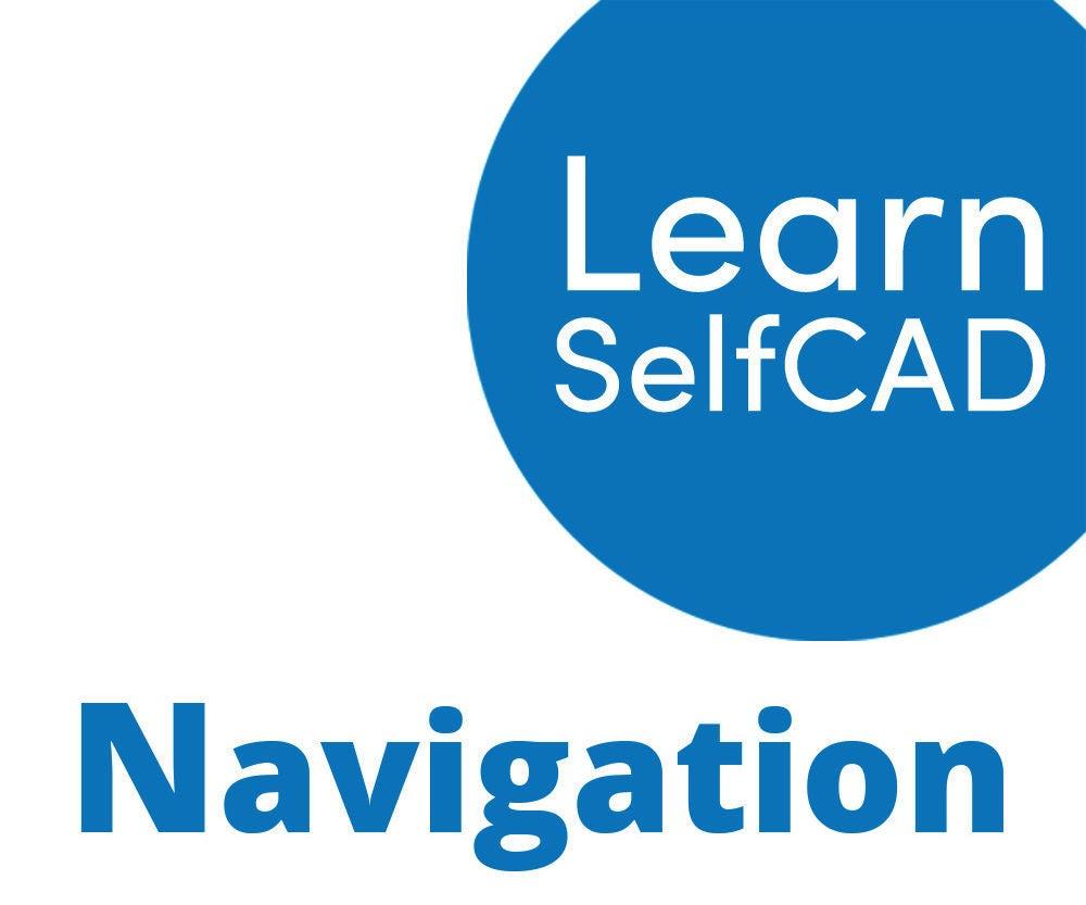 1.3. Navigation | Learn SelfCAD