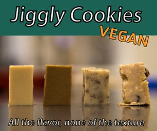 Jiggly Cookies: All the Flavor, None of the Texture
