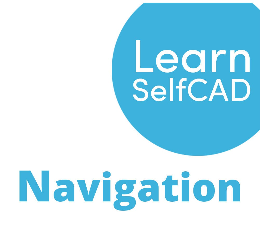 Picture of 1.3. Navigation | Learn SelfCAD