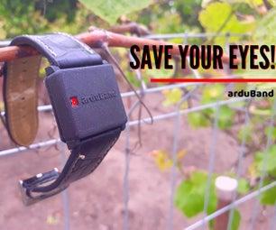 ArduBand  - 保存你的眼睛!