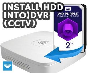 Install HDD Into DVR (CCTV)