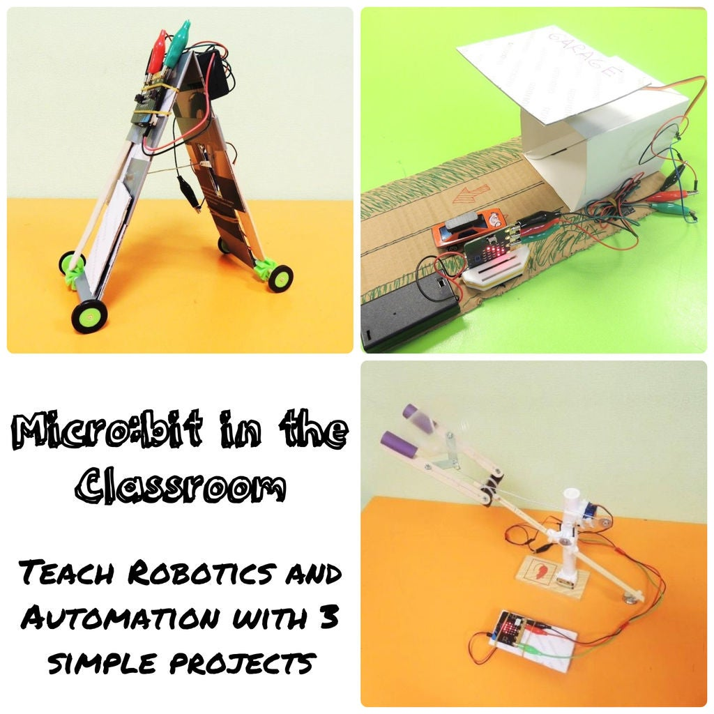 Picture of Micro:bit in the Classroom: Teach Robotics and Automation With 3 Simple Projects
