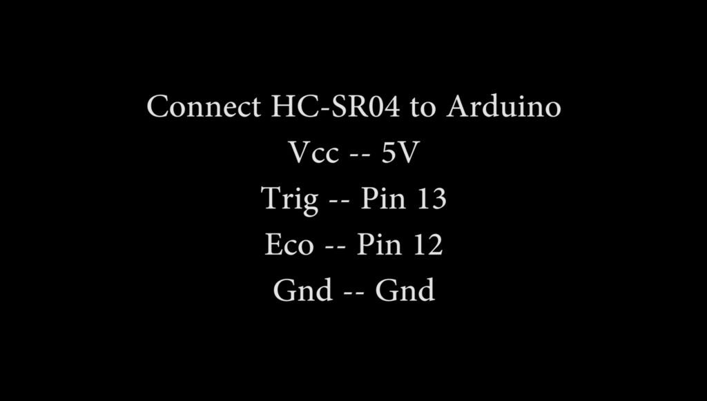 Picture of Connect the HC-SR04 to Arduino in the Following Way: