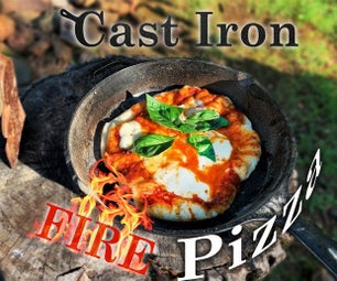 Perfect Cast Iron Campfire Pizza