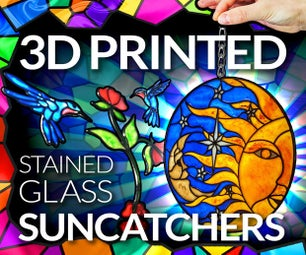3D打印彩色玻璃效果Suncatchers