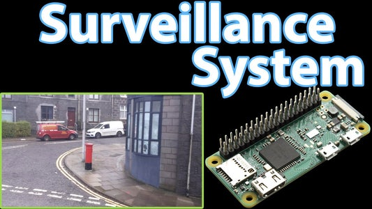 IP Camera Using the Raspberry Pi Zero (Home Surveillance Part 1)