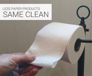 Less Paper Products. Same Clean!