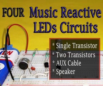4 Music Reactive LEDs Circuits|| MIC/AUX Cable/Speaker