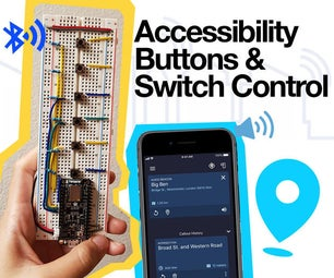 Arduino Accessibility 'Around Me' Buttons & Switch Control Connected to Your Phone