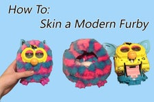How to Skin a Modern Furby
