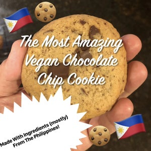The Best Vegan Chocolate Chip Cookies in the World That Also Happen to Be Made With Ingredients (mostly) From the Philippines!