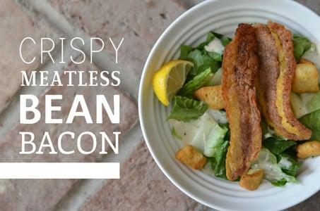 Crispy Meatless BEAN BACON