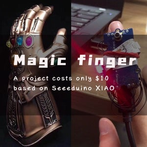 Magic Finger-A Project Cost Only $10 Based on Seeeduino XIAO