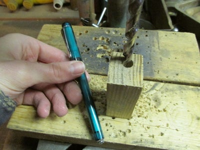 Drilling the Hole for the Pen