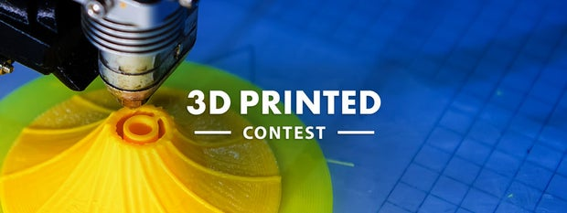 3D Printed Contest