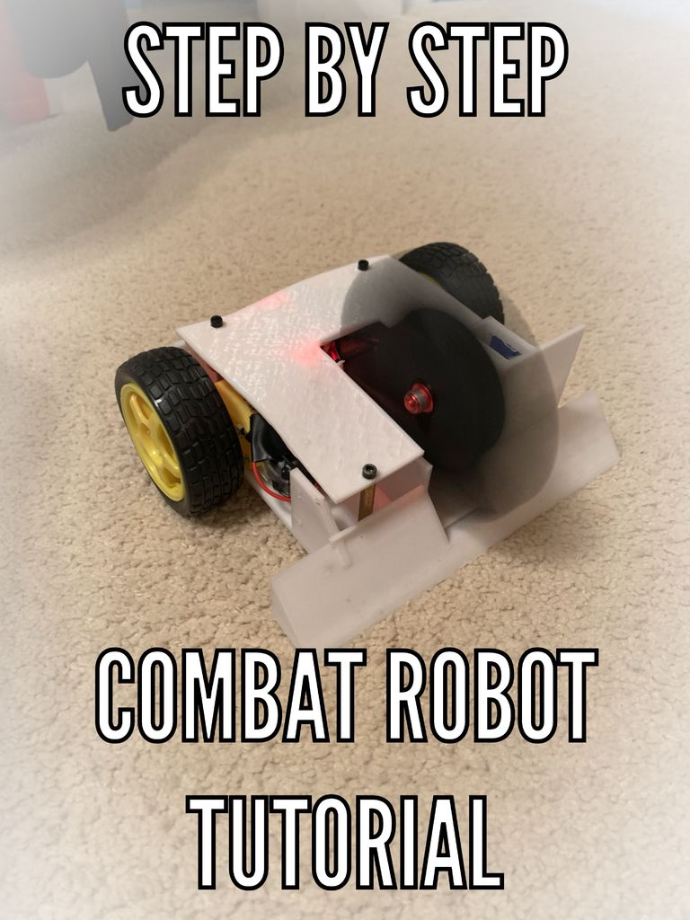 Picture of How to Make a Combat Robot (For ANY Skill Level)