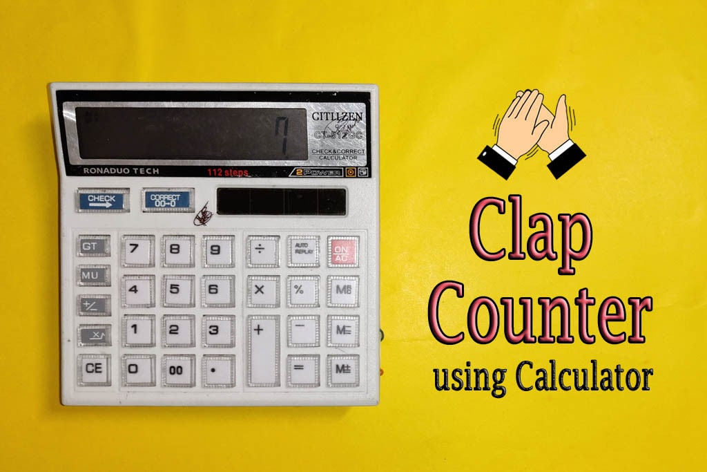 Picture of DIY || Clap Counter From Calculator