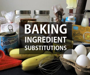 Simple Substitutions Guide for Baking