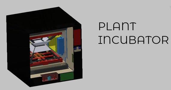 Plant Incubator (A Micro Gravity Incubator for Plants)