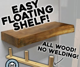 Easy Floating Shelf - All Wood Bracket. NO WELDING!