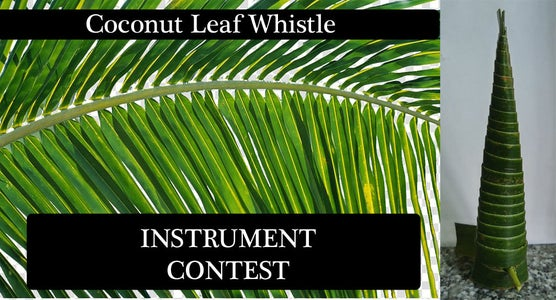 Coconut Leaf Whistle Instrument